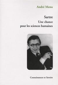 André Menu - Sartre - Une chance pour les sciences humaines.
