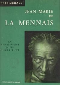 André Merlaud et Jos Le Doaré - Jean-Marie de La Mennais.