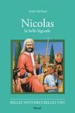 André Merlaud - Nicolas - La belle légende.