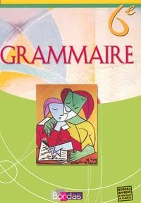 André Meunier et Joëlle Paul - Grammaire 6e - Manuel de l'élève.