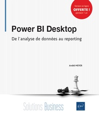 Power BI Desktop- De l'analyse de données au reporting - André Meyer |