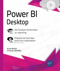 André Meyer et Christelle Gaudron - Power BI Desktop - Complément vidéo : Préparer les données avant leur exploitation.