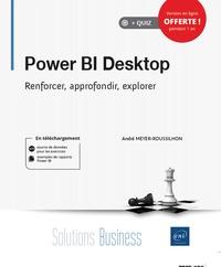 André Meyer-Roussilhon - Power BI Desktop - Renforcer, approfondir, explorer.