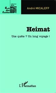 André Micaleff - Heimat - Une quête ? Un long voyage !.