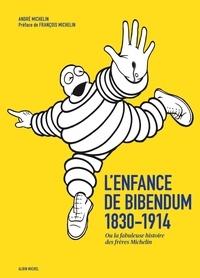 Galabria.be L'enfance de Bibendum - Ou la fabuleuse histoire des frères Michelin Image