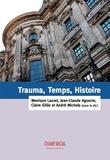 André Michels et Jean-Claude Aguerre - Trauma, Temps, Histoire.