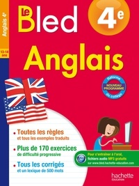 Anglais 4e Le Bled - André Michoux |