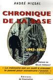 André Migdal - Chronique de la base - 1943-1945.