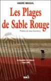 André Migdal - Les plages de sable rouge. - La tragédie de Lübeck 3 mai 1945.