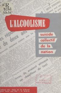 André Mignot et Henri-Émile-Louis Rouvillois - L'alcoolisme - Suicide collectif de la nation.