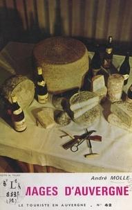 André Molle et E. Archer - Fromages d'Auvergne.