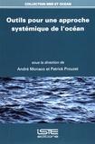 André Monaco et Patrick Prouzet - Outils pour une approche systémique de l'océan.