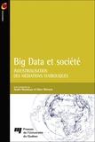 André Mondoux et Marc Ménard - Big Data et société - Industrialisation des médiations symboliques.