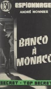 André Monnier - Banco à Monaco.