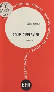 André Monnier et Marcel Allain - Coup d'épervier.