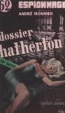 André Monnier - Dossier Hatherton.