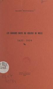 André Montazeau - Les grandes dates du collège de Melle, 1623-1959.