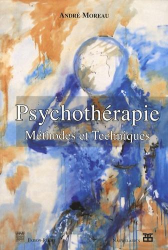 André Moreau - Psychothérapie - Méthodes et techniques.