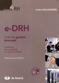 André Mullenders - e-DRH - Outil de gestion innovant.