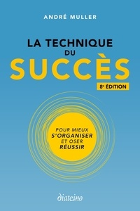 Ebooks gratuits en allemand télécharger le pdf La technique du succès  - Pour mieux s'organiser et oser réussir (French Edition) 9782354563554 FB2 CHM