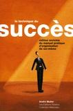 André Müller - La technique du succès - Manuel pratique d'organisation de soi-même.