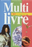 André Muracciole et André Bendjebbar - Multi livre, CM1 - Cycle 3, histoire, géographie, sciences.