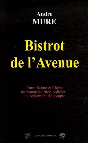 André Mure - Bistrot de l'Avenue.