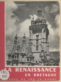 André Mussat et Jos Le Doaré - La Renaissance en Bretagne.