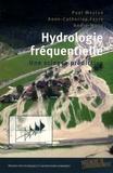 André Musy et Paul Meylan - Hydrologie fréquentielle - Une science prédictive.