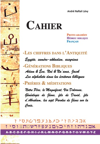 Dictionnaire Archéographique Tora. Protoaraméen ; hébreu biblique ; français - Volume 3, Cahier supplémentaire