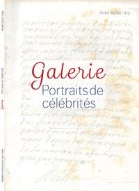 """André Naftali Lévy - Galerie """"Portraits de célébrités""""."""