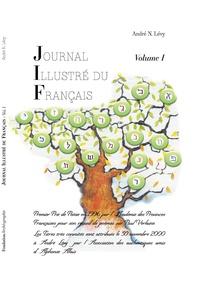 André Naftali Lévy - Journal illustré du français - Volume 1.