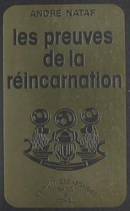 André Nataf - Les preuves de la réincarnation.