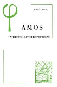André Neher - Amos - Contribution à l'étude du prophétisme.
