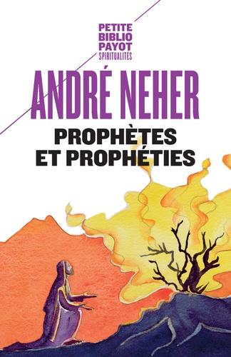 Prophètes et prophéties. L'essence du prophétisme