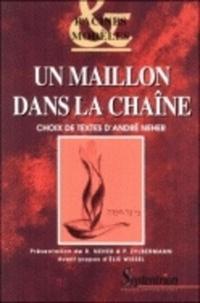 André Neher - Un maillon dans la chaîne.
