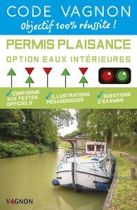 André Néméta - Code Vagnon Permis Plaisance Option eaux intérieures - Conforme aux textes officiels.