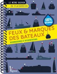 André Néméta - Feux & marques des bateaux - Reconnaissance et interprétations.