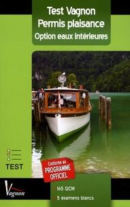 Lesmouchescestlouche.fr Test Vagnon Permis plaisance - Option eaux intérieures Image