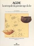 André Nickels et Georges Marchand - Agde, la nécropole du premier âge du fer.