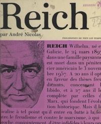 André Nicolas et André Robinet - Wilhelm Reich - Ou la révolution radicale.