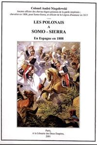 André Niegolewski - Les polonais à Somo-Sierra - En Espagne en 1808.