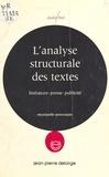 André Niel - L'Analyse structurale des textes - Littérature, presse, publicité.