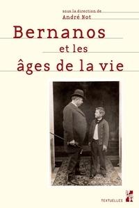 André Not - Bernanos et les âges de la vie.