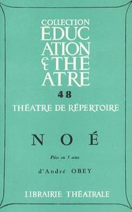 André Obey - Noé.