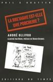 André Ollivro - La Bretagne est-elle une porcherie ?.