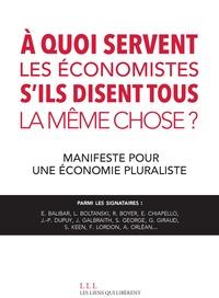 André Orléan et Bernard Chavance - A quoi servent les économistes s'ils disent tous la même chose ? - Manifeste pour une économie pluraliste.
