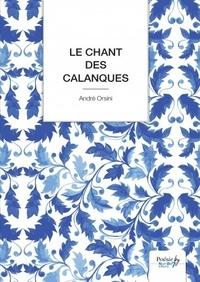 André Orsini - Le Chant des Calanques.