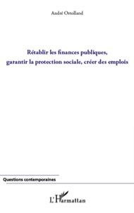 Histoiresdenlire.be Rétablir les finances publiques, garantir la protection sociale, créer des emplois Image