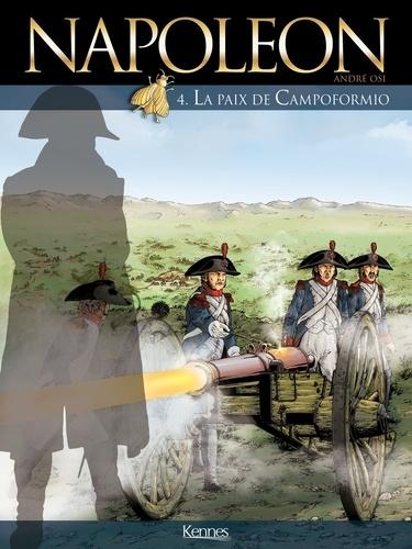 Napoléon T04. La Paix de Campoformio